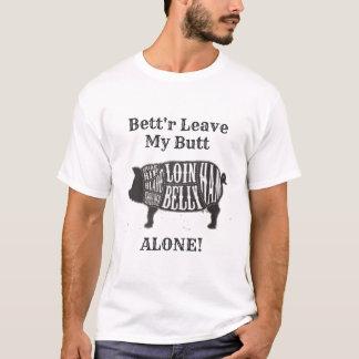 Camiseta Melhore a licença meu bumbum apenas