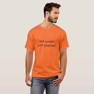 Camiseta menos upsetti mais espaguetes