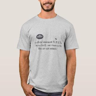 Camiseta Mensagem branca da casa a P.E.T.A.