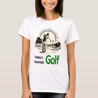 """Camiseta Mercadorias de hoje das senhoras do """"golfe"""" de"""