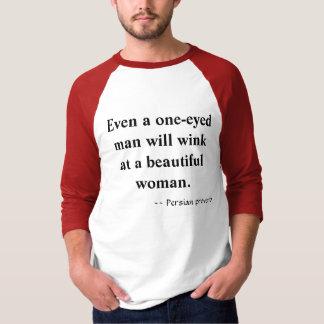 Camiseta Mesmo um homem com um só olho