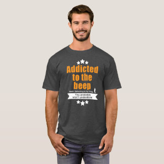 Camiseta Metal a detecção do tshirt, viciado ao sinal