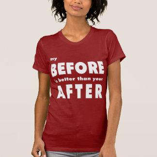 Camiseta Meu antes é melhor do que seu em seguida