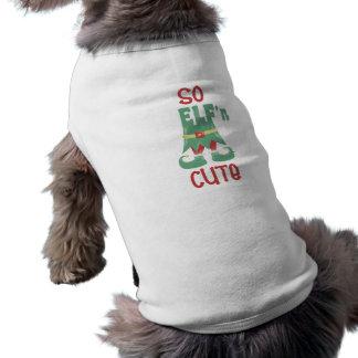 """Camiseta Meu cão é """"assim ELF'n bonito """""""