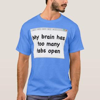 Camiseta Meu cérebro tem abas demais abertas. T-camisa