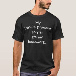 Camiseta Meu Dandie Dinmont Terrier comeu meu t-shirt dos