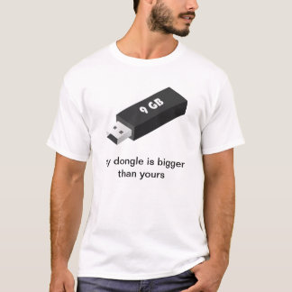 Camiseta Meu dongle é mais grande do que seu
