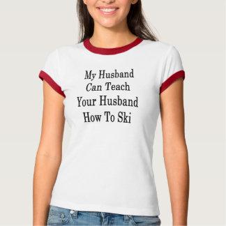 Camiseta Meu marido pode ensinar a seu marido como esquiar