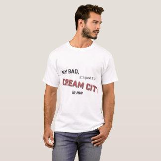 Camiseta Meu mau apenas o CreamCity