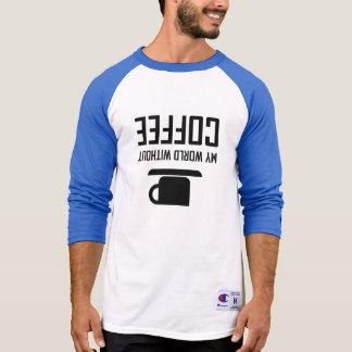Camiseta Meu mundo sem café upside-down