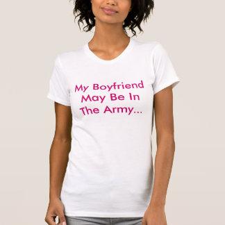 Camiseta Meu namorado pode estar no exército…