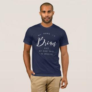 Camiseta Meu nome é Brian e meu pai disse que eu sou