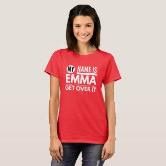 Camiseta Meu nome é Emma obtem sobre ele