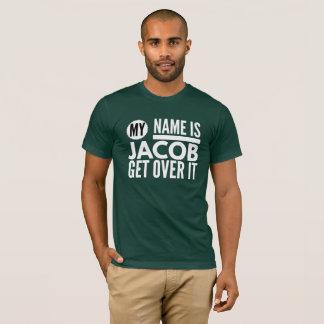 Camiseta Meu nome é Jacob obtem sobre ele
