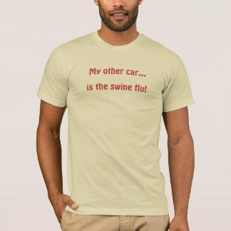 Camiseta Meu outro carro…, é a gripe dos suínos!