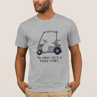"""Camiseta """"Meu outro carro é um carro de golfe """""""