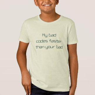 Camiseta Meu pai codifica mais rapidamente do que seu pai