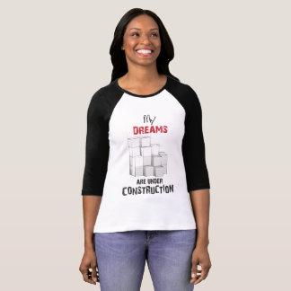 Camiseta meu sonho está sob a construção