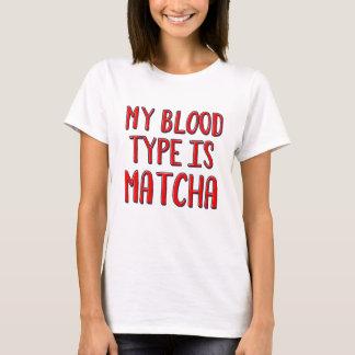 Camiseta Meu tipo de sangue é matcha