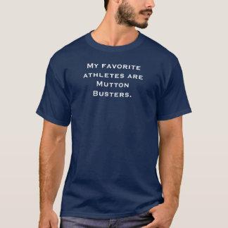 Camiseta Meus atletas favoritos são Busters. da carne de
