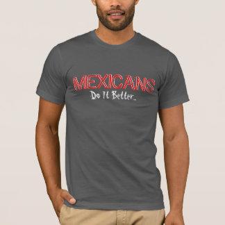 Camiseta Mexicano-melhora… o T da Eco-Mistura