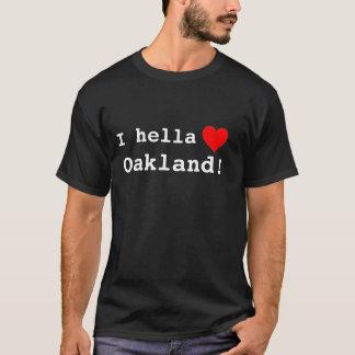 Camiseta Mim amor Oakland do hella!