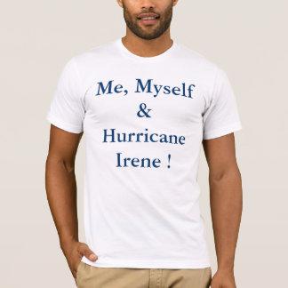 Camiseta Mim eu mesmo & furacão Irene!