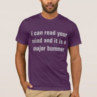 Camiseta mindreader disappointed