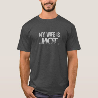 Camiseta Minha esposa é PsycHOTic.