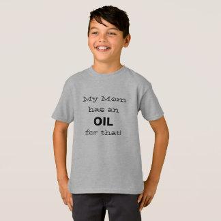 Camiseta Minha mamã tem um óleo para aquela!