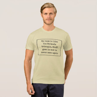 Camiseta Minha sala é como o triângulo de Bermuda, material
