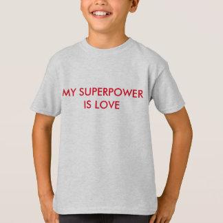 Camiseta Minha superpotência é AMOR