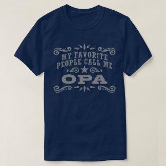 Camiseta Minhas pessoas favoritas chamam-me Opa