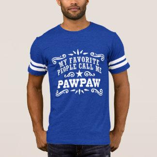 Camiseta Minhas pessoas favoritas chamam-me PawPaw