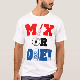 Camiseta Misture ou morra t-shirt