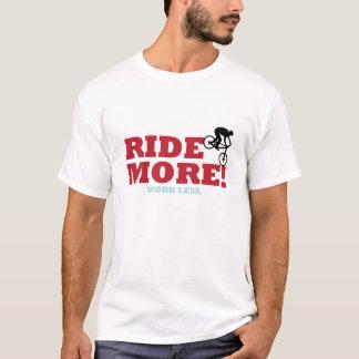 Camiseta Monte mais! Trabalho menos