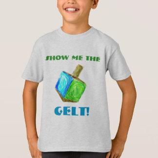 Camiseta Mostre-me o GELT!  T-shirt