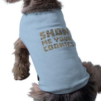 Camiseta Mostre-me seus biscoitos Z52z4