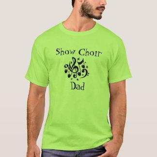 Camiseta Mostre o pai do coro