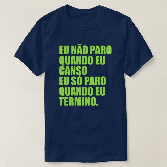 Camiseta Motivation Eu não Paro Azul