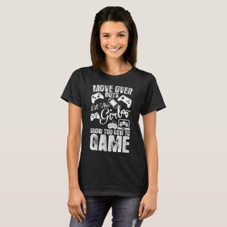 Camiseta Mova-se sobre meninos deixe uma menina mostrar-lhe