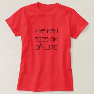 Camiseta muito pode ser dito aproximadamente tão pouco no