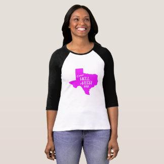 Camiseta Mulheres fortes do t-shirt dos #Texas do inferno