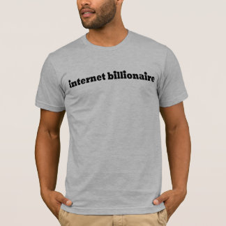 Camiseta Multimilionário do Internet