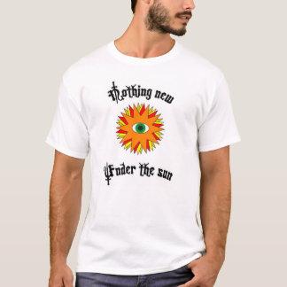 Camiseta Nada de novo sob o Sun