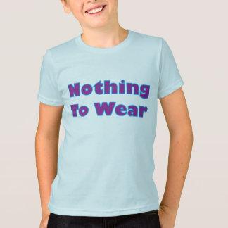 Camiseta Nada vestir-se