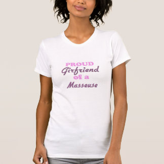 Camiseta Namorada orgulhoso de um Masseuse