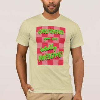 Camiseta Namorada você é totalmente impressionante