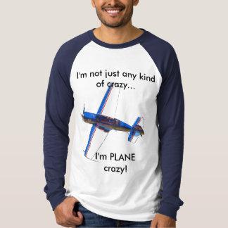 Camiseta Não apenas algum tipo de louco.