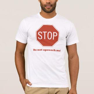 Camiseta Não aproxime